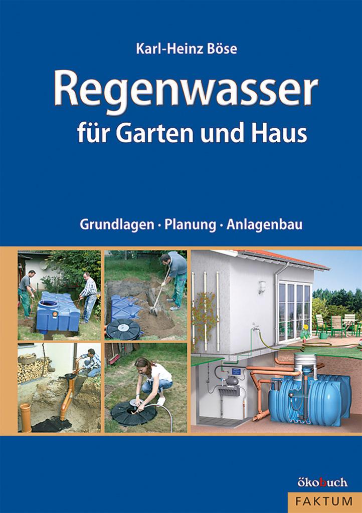 Regenwasser fuer Garten und Haus