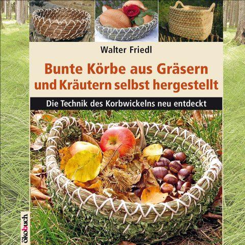 Bunte Koerbe aus Graesern und Kraeutern