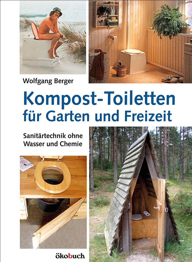 kompost toiletten f r garten und freizeit kobuch verlag. Black Bedroom Furniture Sets. Home Design Ideas